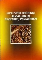 Lietuviški grūdinių augalų ir jų produktų pavadinimai